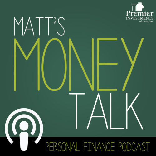 Matt's Money Talk: Get Your Financial House In Order Pt 2